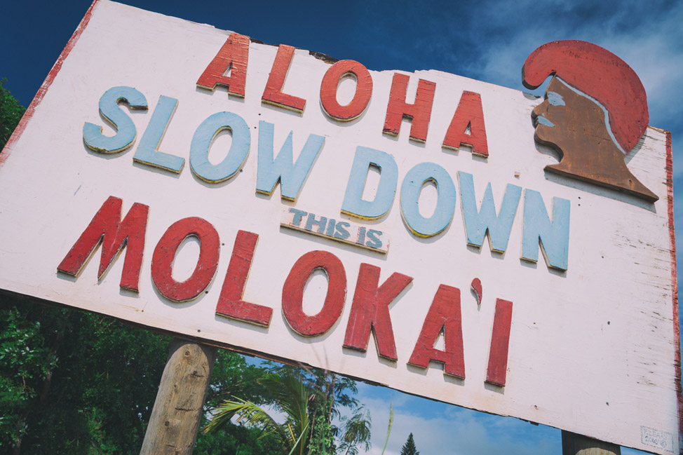 Slow Down Molokai