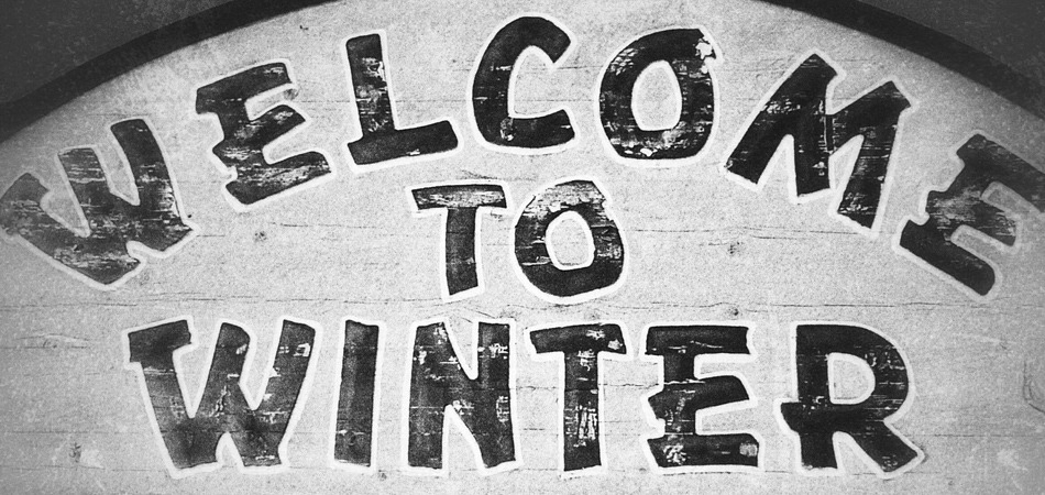 Welcome to Winter